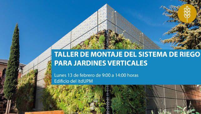 Taller de montaje de sistema de riego en jardines verticales