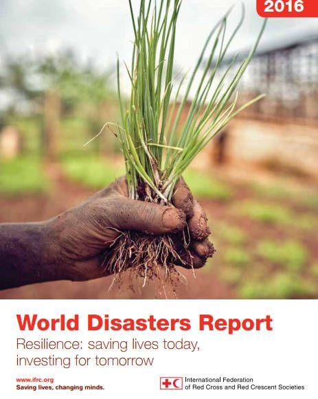 Informe Mundial sobre Desastres 2016