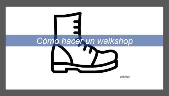cómo hacer un walkshop PDF